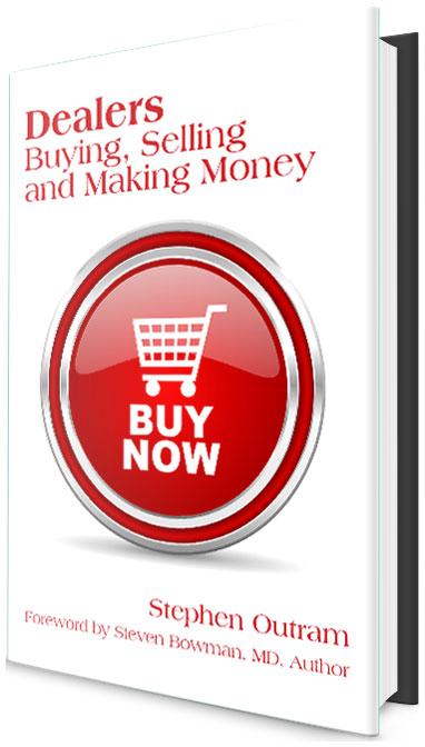 Dealers: Buying Selling and Making Money by Stephen Outram