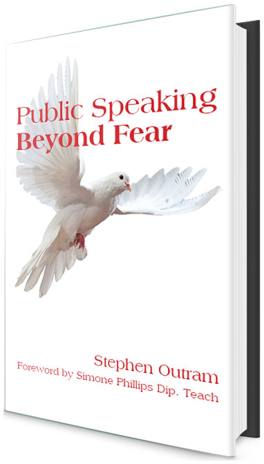 Public Speaking: Beyond Fear by Stephen Outram
